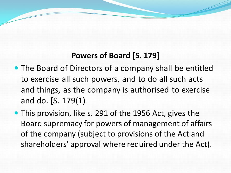 Powers of Board [S. 179]